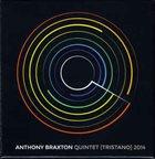ANTHONY BRAXTON Quintet [Tristano] 2014 album cover
